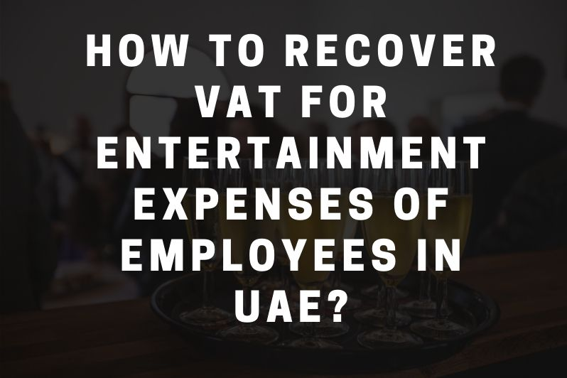 How to Recover VAT for Entertainment Expenses of Employees in UAE_ (2)