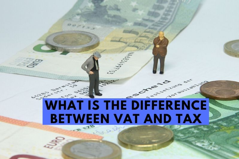What is the difference between Vat and Tax