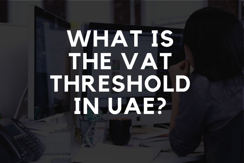 What is the VAT threshold and when do you need to register for VAT_