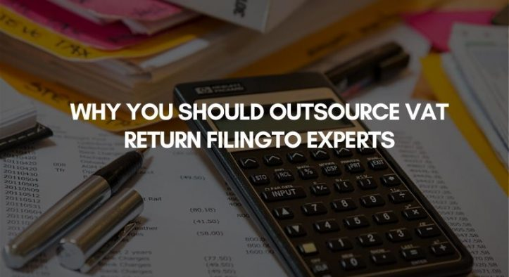 Filing VAT Return: Why Outsource to Experts