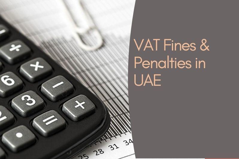 VAT Fines and Penalties in UAE