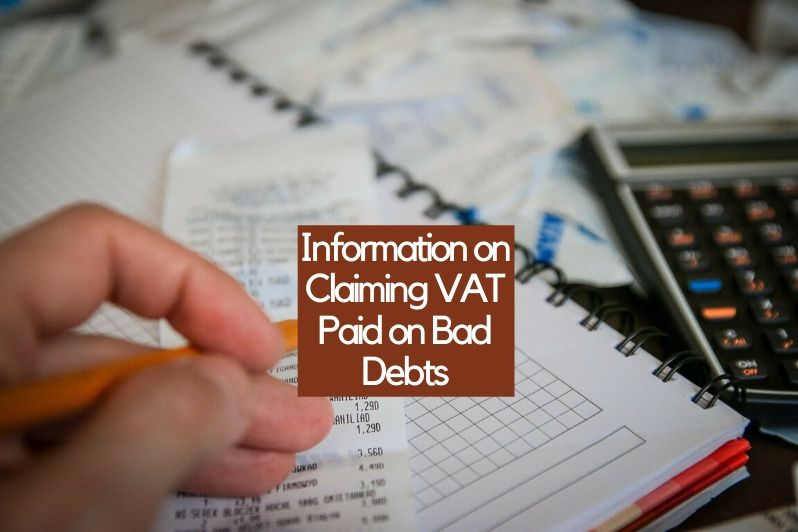 Information on Claiming VAT Paid on Bad Debts