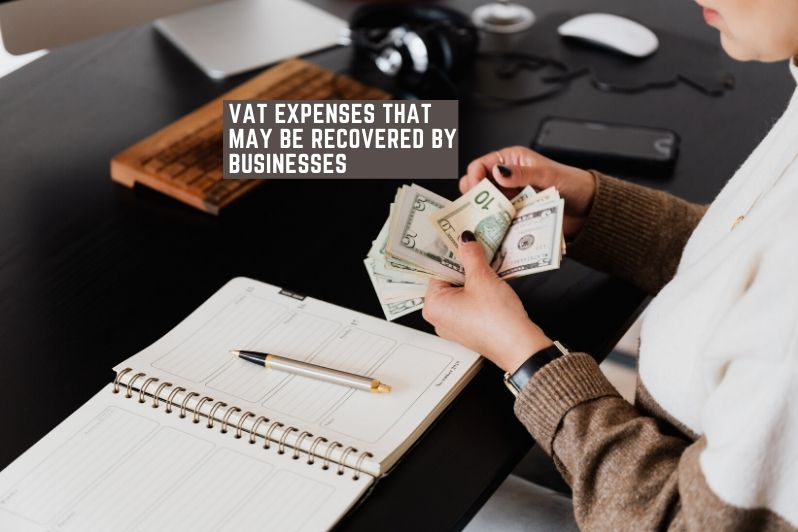 VAT Expenses that May be Recovered by Businesses
