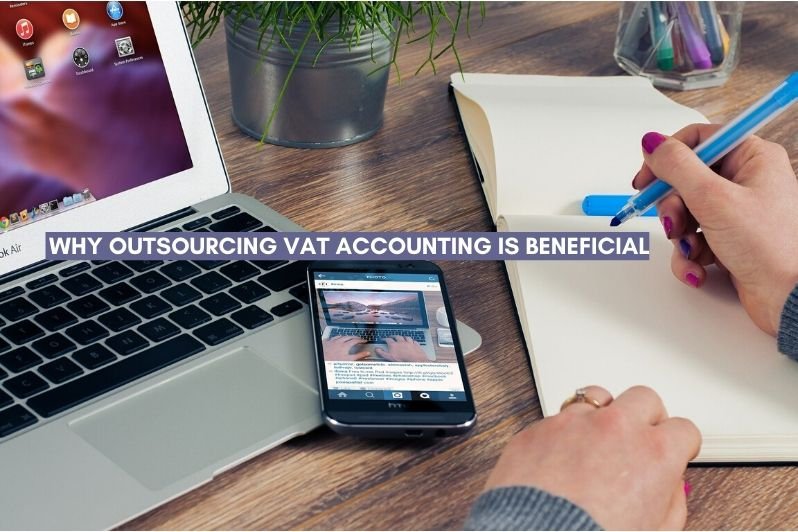 Why Outsourcing VAT Accounting is Beneficial for a Business in UAE