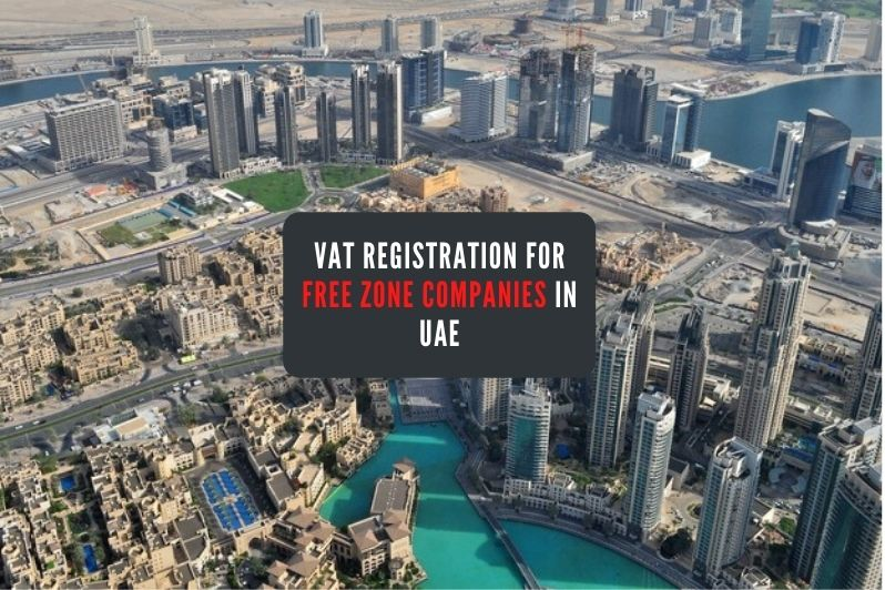 VAT Registration for Free Zone Companies in UAE