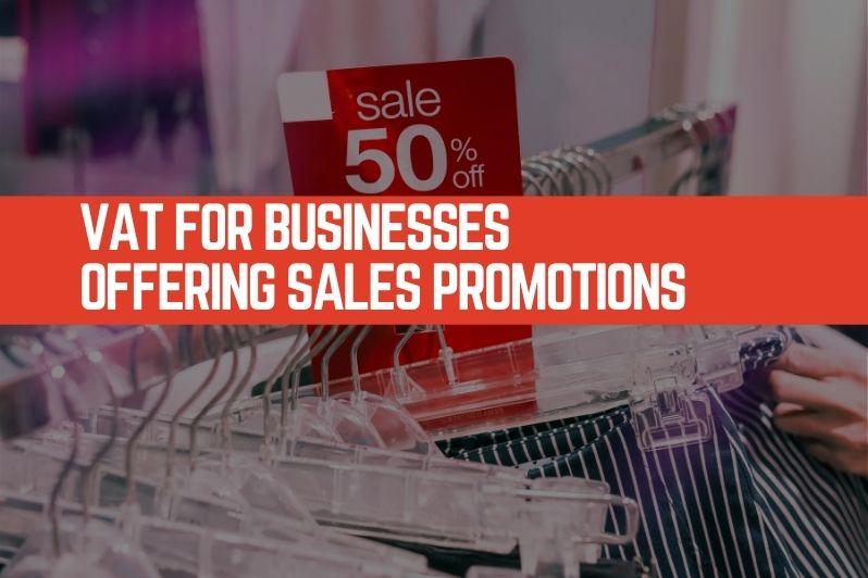 VAT for Businesses Offering Sales Promotions