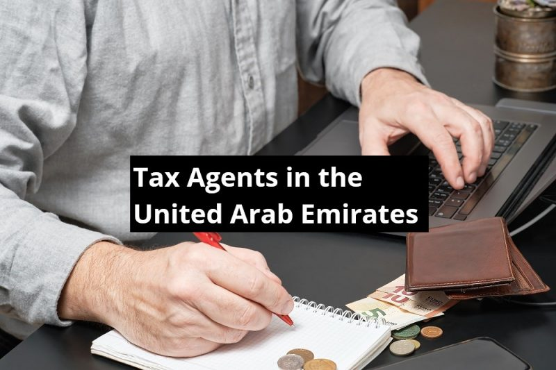 Tax Agents in the United Arab Emirates